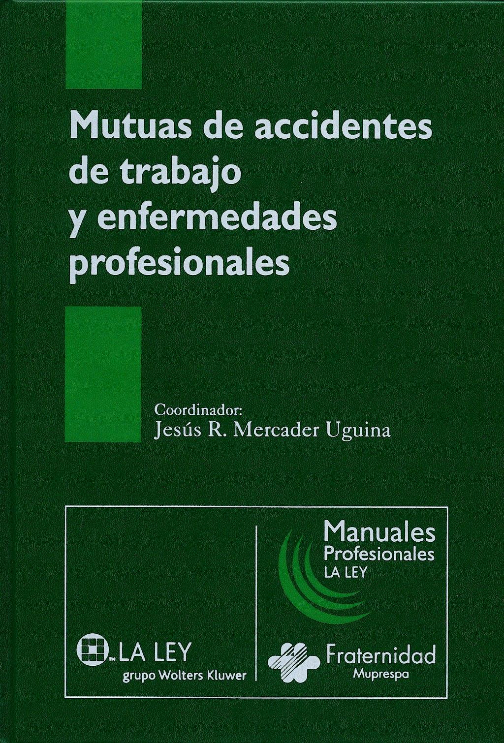 Portada del libro 9788497258593 Mutuas de Accidentes de Trabajo y Enfermedades Profesionales