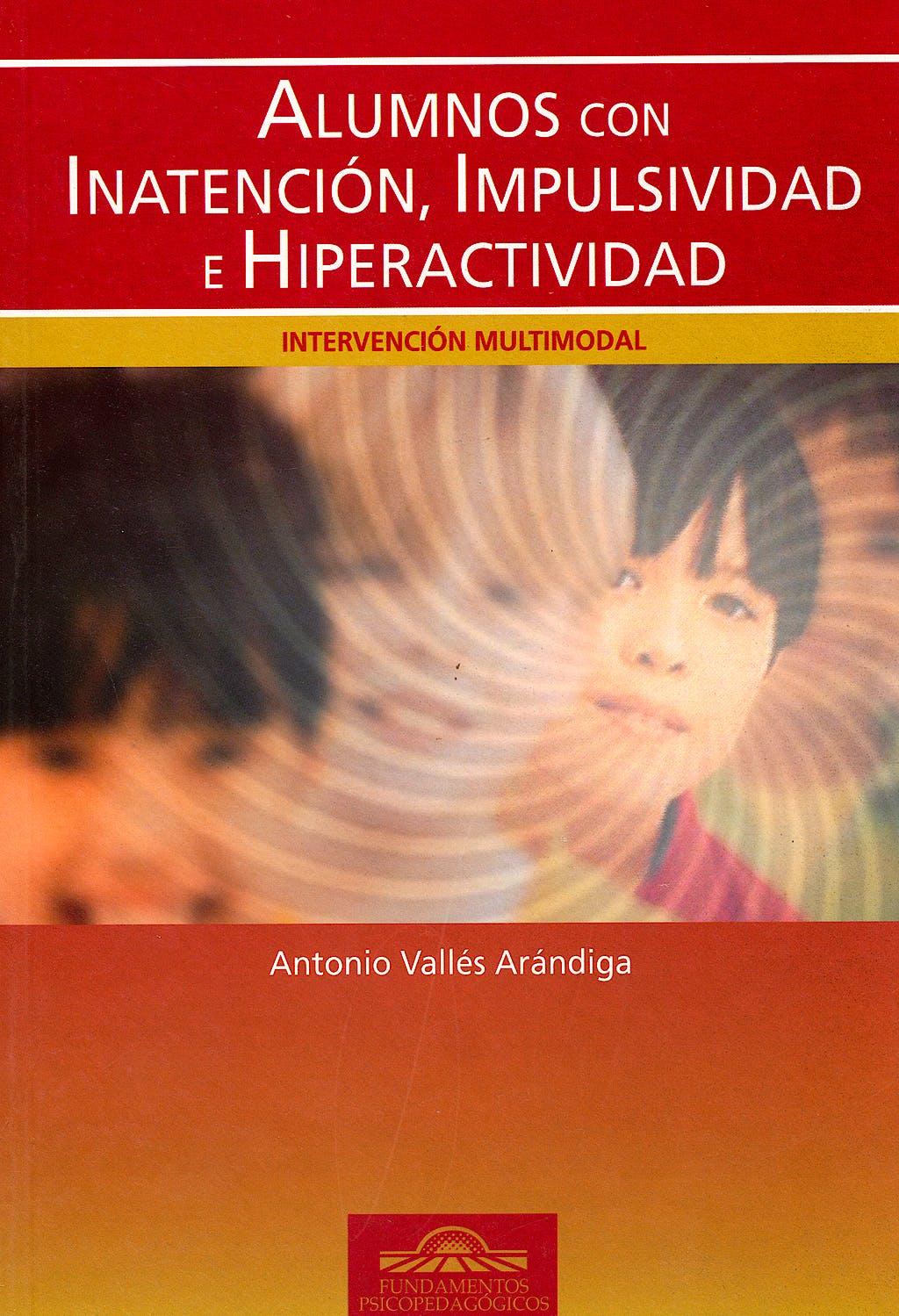 Portada del libro 9788497271936 Alumnos con Inatencion, Impulsividad e Hiperactividad. Intervencion Multimodal