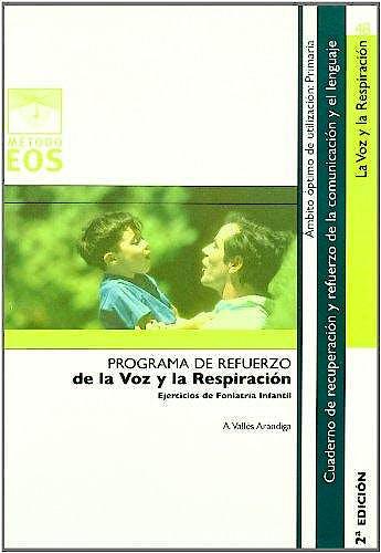 Portada del libro 9788497272292 La Voz y la Respiración. Ejercicios de Foniatría Infantil