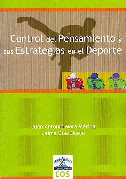 Portada del libro 9788497272728 Control del Pensamiento y Sus Estrategias en el Deporte