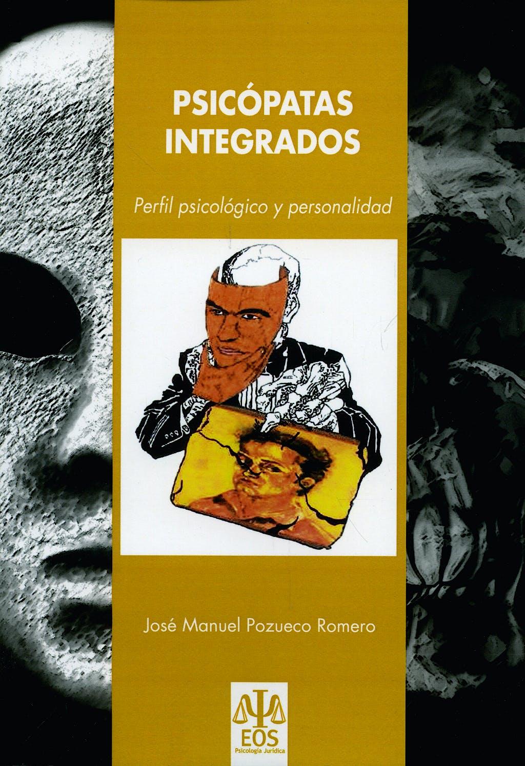 Portada del libro 9788497273688 Psicopatas Integrados. Perfil Psicologico y Personalidad