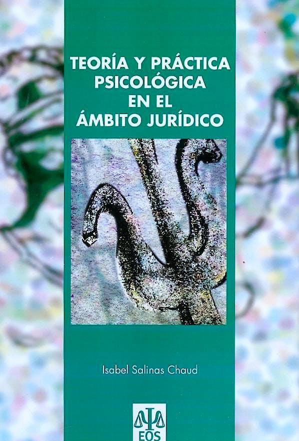 Portada del libro 9788497273893 Teoria y Practica Psicologica en el Ambito Juridico