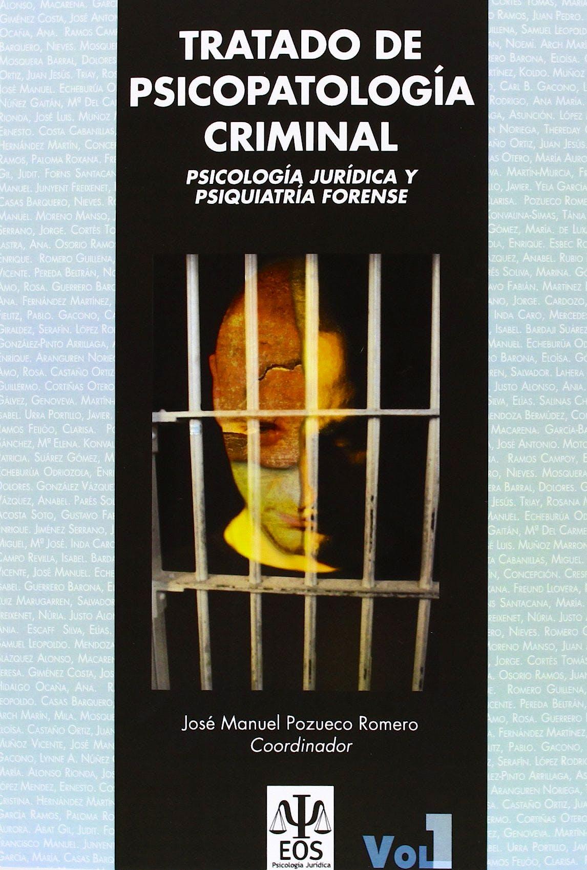 Portada del libro 9788497275095 Tratado de Psicopatologia Criminal. Psicologia Juridica y Psiquiatria Forense, 2 Tomos