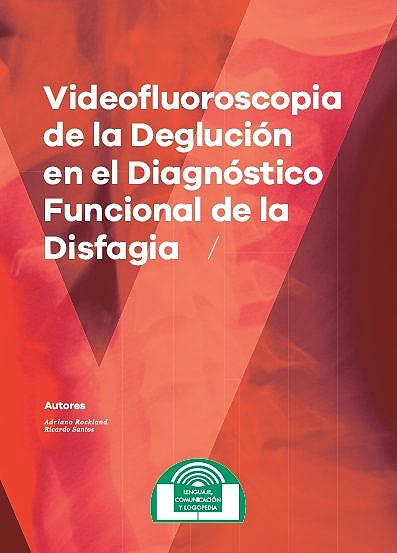 Portada del libro 9788497276719 Videofluoroscopia de la Deglución en el Diagnóstico Funcional de la Disfagia