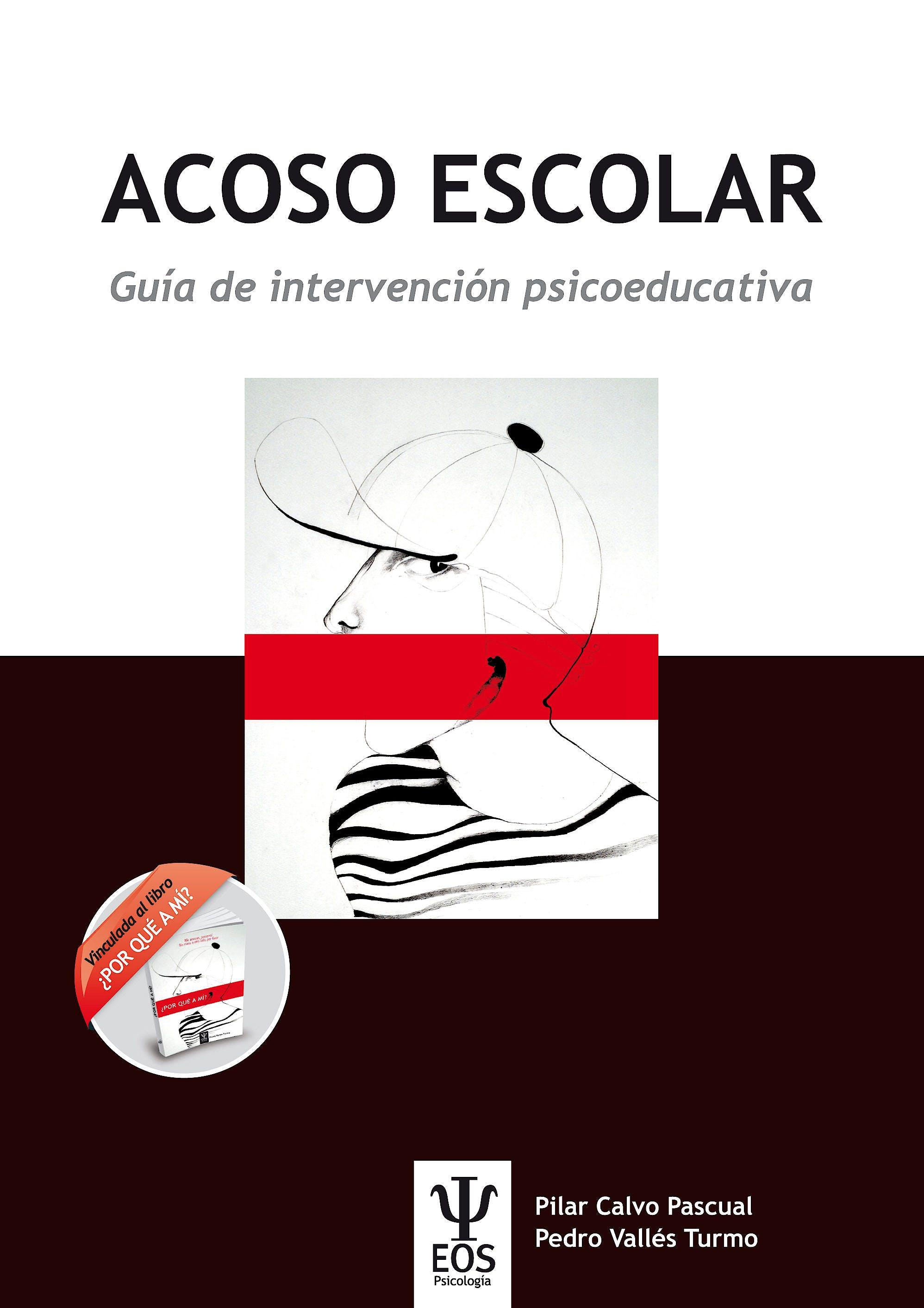 Portada del libro 9788497276757 Acoso Escolar. Guía de Intervención Psicoeducativa