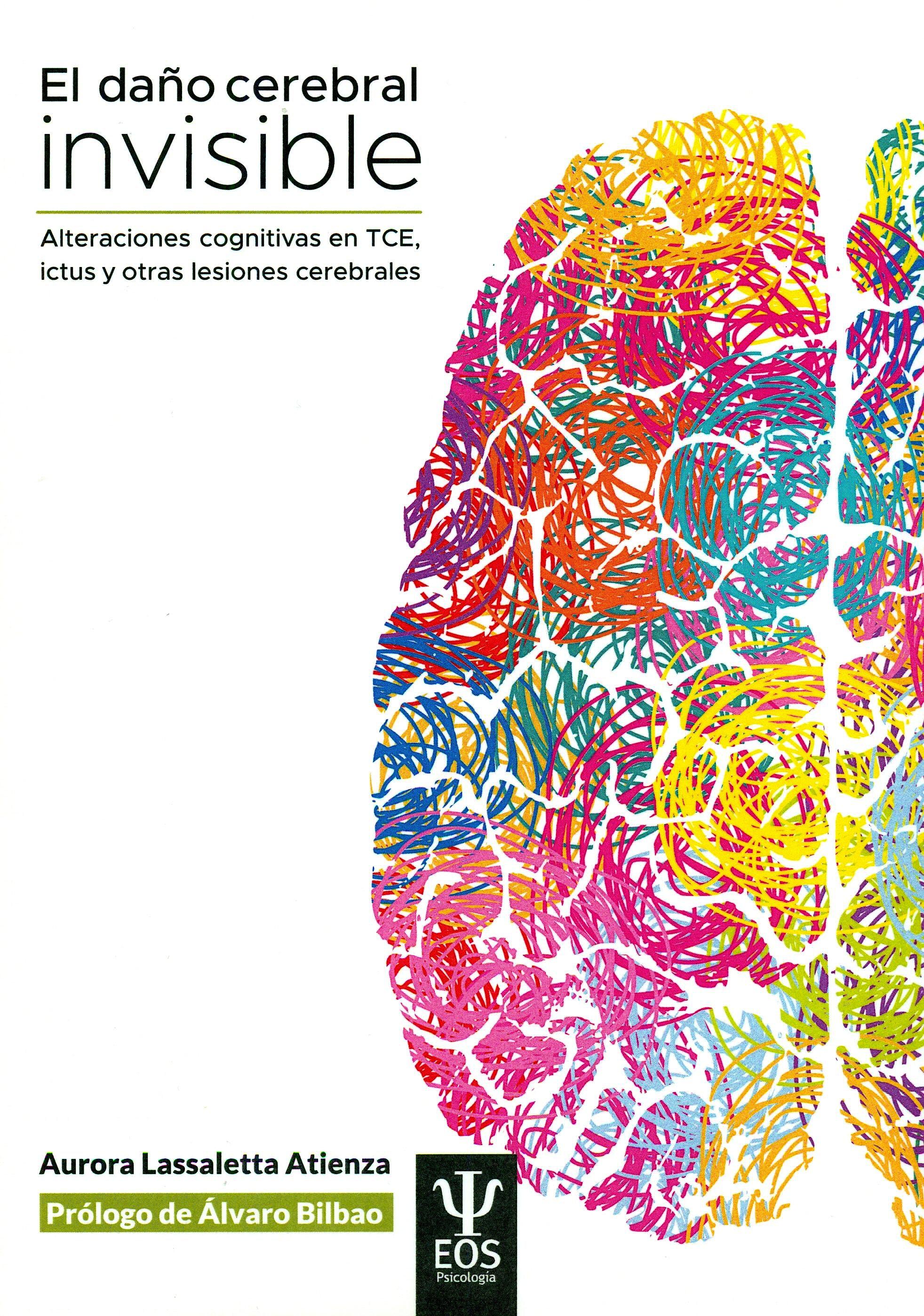 Portada del libro 9788497276979 El Daño Cerebral Invisible. Alteraciones Cognitivas en TCE