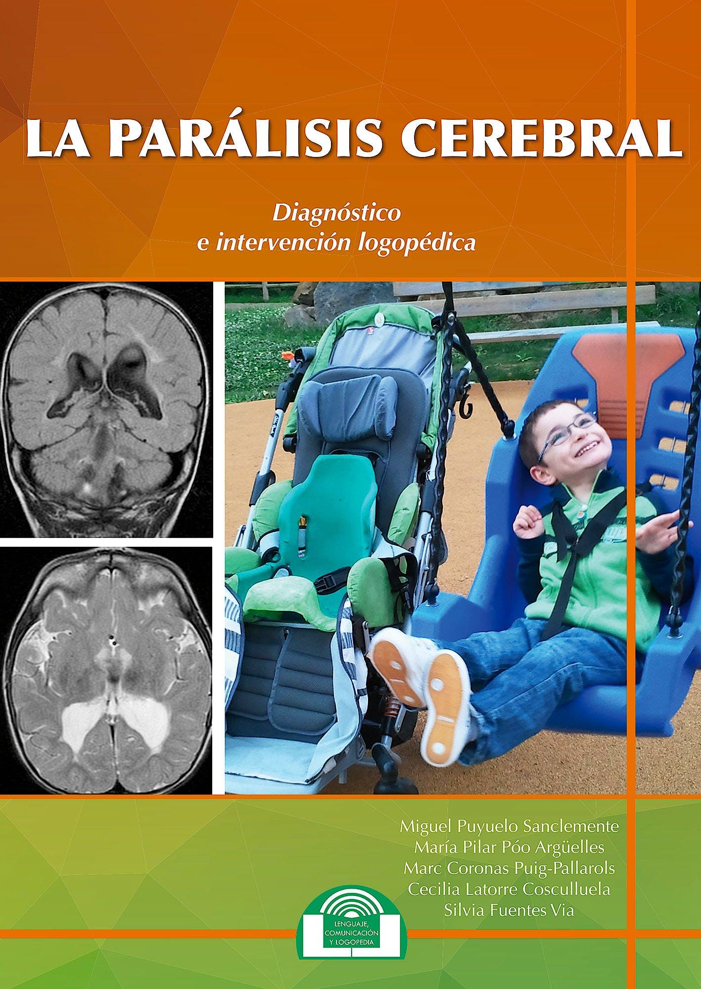 Portada del libro 9788497277037 La Parálisis Cerebral: Diagnóstico e Intervención Logopédica