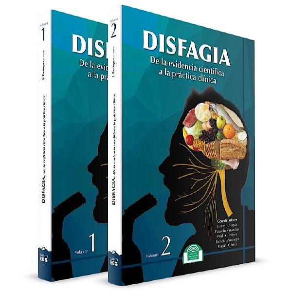 Portada del libro 9788497278553 Disfagia. De la Evidencia Científica a la Práctica Clínica, 2 Vols.