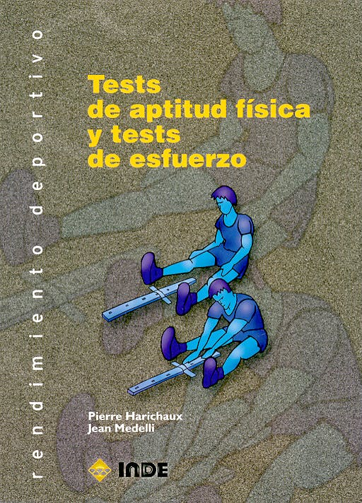 Portada del libro 9788497290760 Tests de Aptitud Fisica y Tests de Esfuerzo