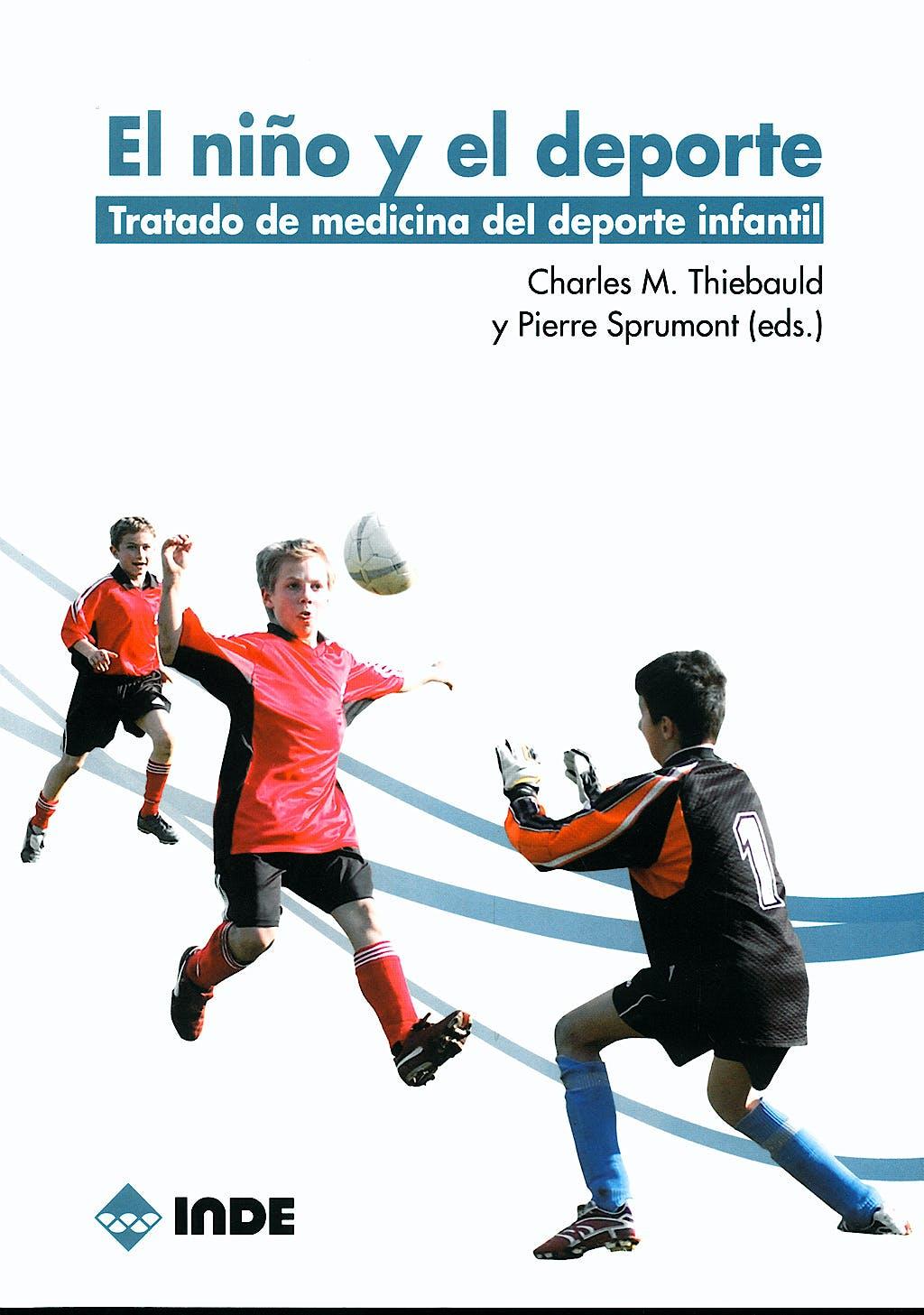 Portada del libro 9788497290852 El Niño y el Deporte. Tratado de Medicina del Deporte Infantil