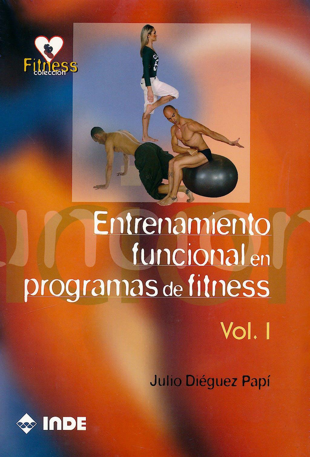 Portada del libro 9788497291040 Entrenamiento Funcional en Programas de Fitness, Vol. I