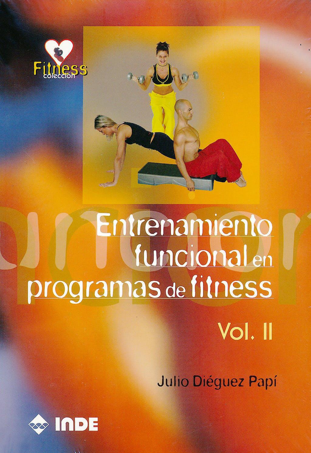 Portada del libro 9788497291057 Entrenamiento Funcional en Programas de Fitness, Vol. II