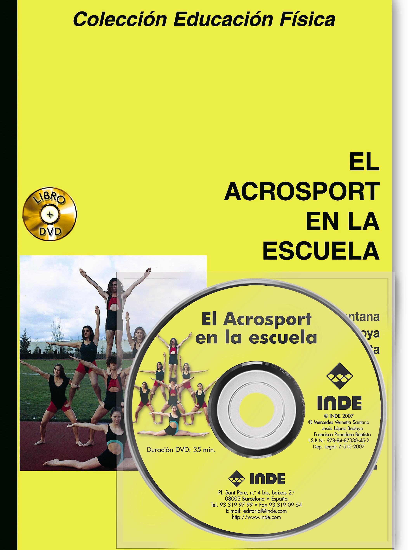 Portada del libro 9788497291637 El Acrosport en la Escuela + DVD (Colección Educación Física)