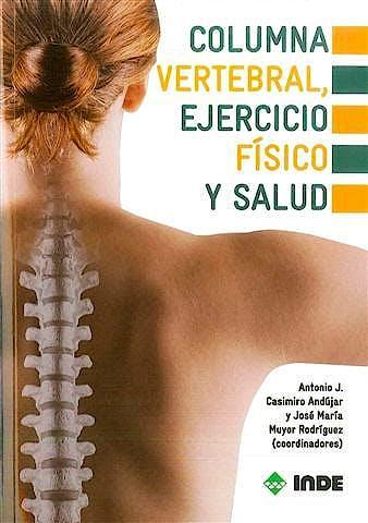 Portada del libro 9788497291736 Columna Vertebral, Ejercicio Físico y Salud