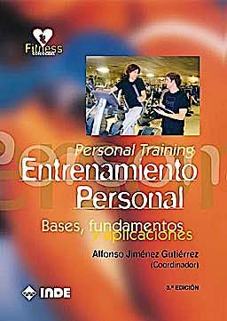 Portada del libro 9788497292689 Entrenamiento Personal (Personal Training). Bases, Fundamentos y Aplicaciones