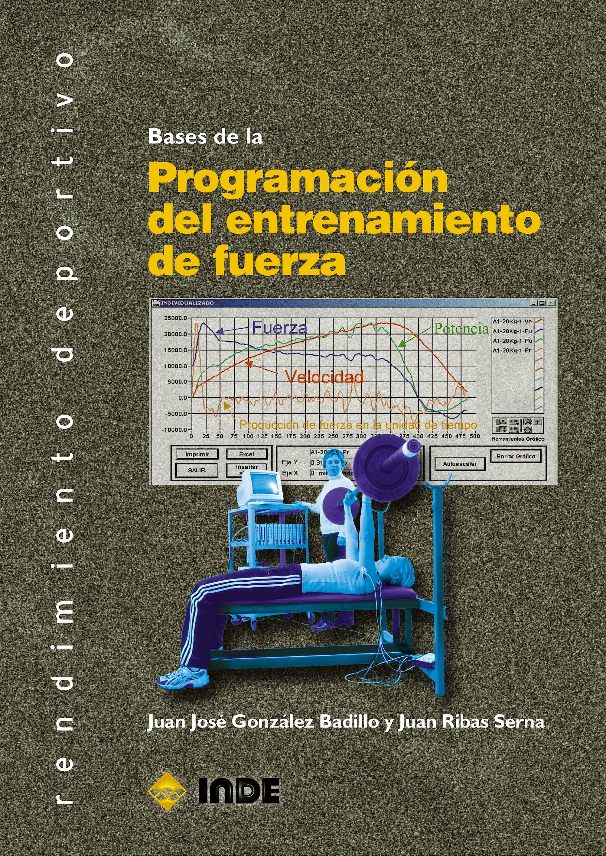 Portada del libro 9788497293464 Bases de la Programación del Entrenamiento de Fuerza