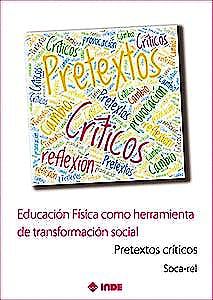 Portada del libro 9788497294034 Educación Física como Herramienta de Transformación Social. Pretextos Críticos