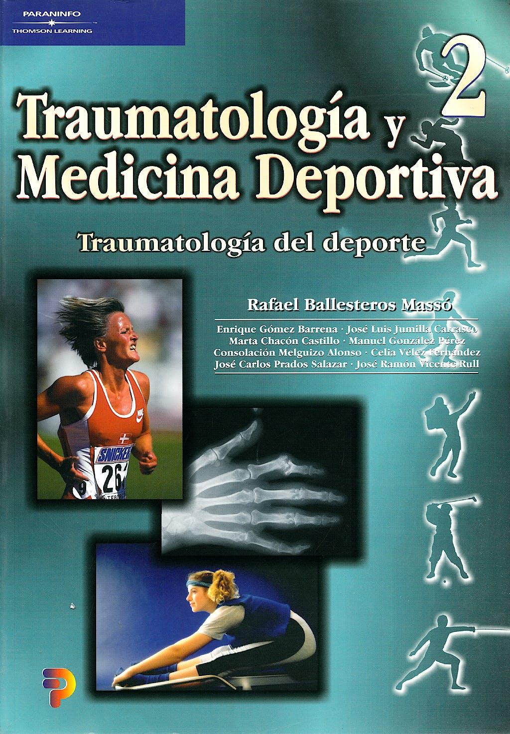Portada del libro 9788497320474 Traumatologia y Medicina Deportiva, Vol. 2