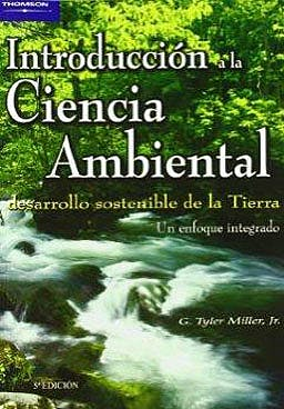 Portada del libro 9788497320535 Introduccion a la Ciencia Ambiental. Desarrollo Sostenible de la Tierra. un Enfoque Integrado