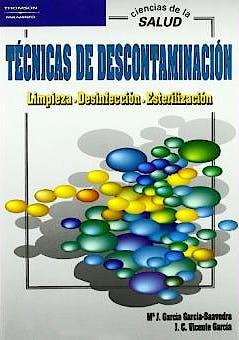 Portada del libro 9788497321136 Tecnicas de Descontaminacion. Limpieza. Desinfeccion. Esterilizacion