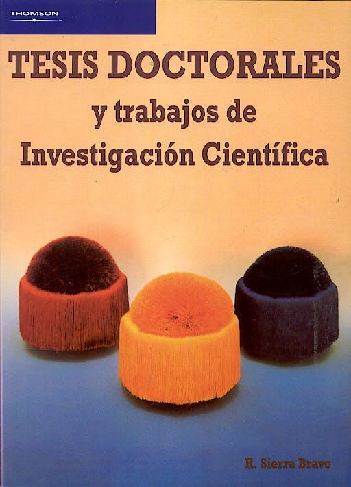 Portada del libro 9788497321389 Tesis Doctorales y Trabajos de Investigacion Cientifica