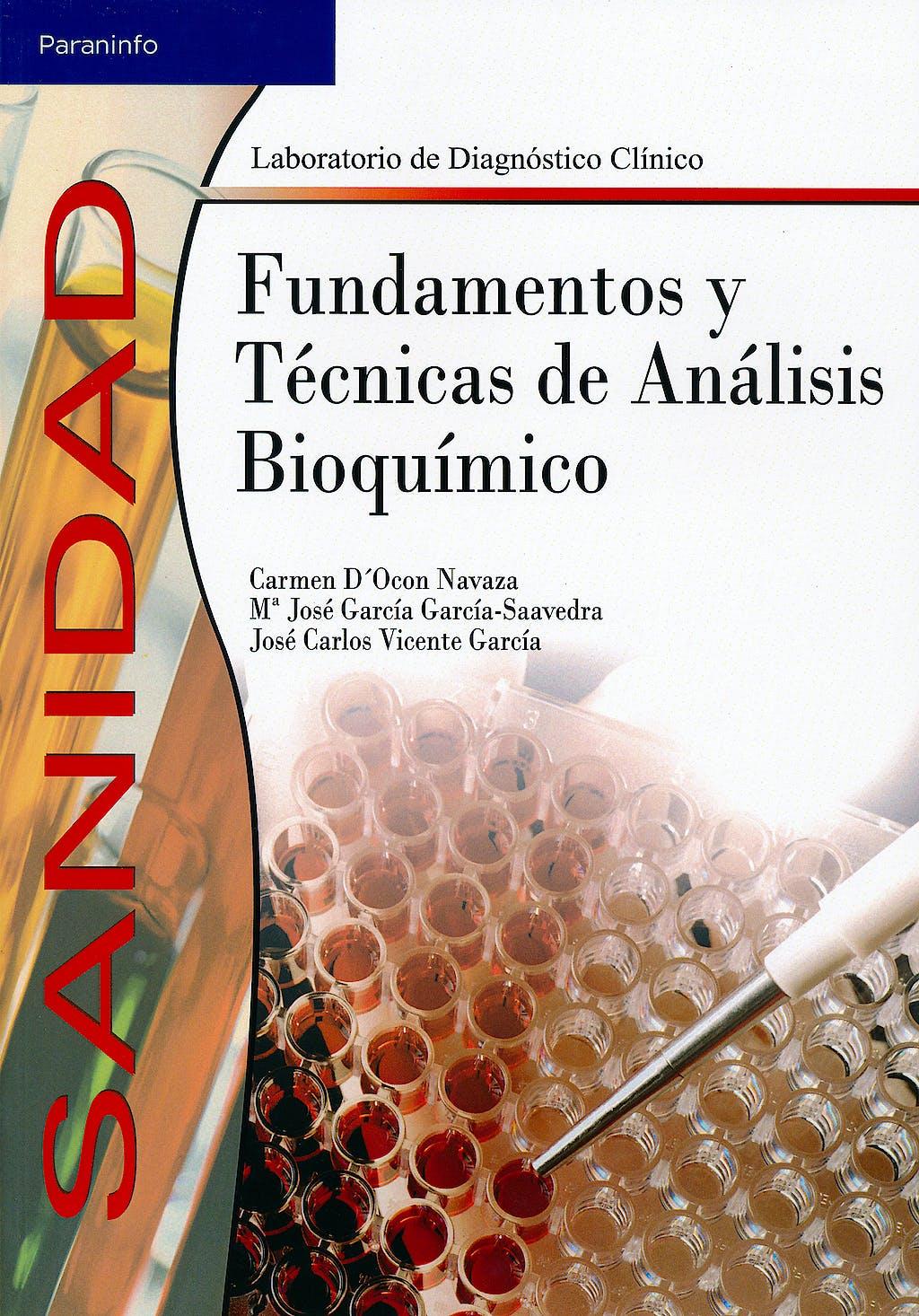 Portada del libro 9788497323314 Fundamentos y Tecnicas de Analisis Bioquimico (Grado Superior. Laboratorio de Diagnostico Clinico)