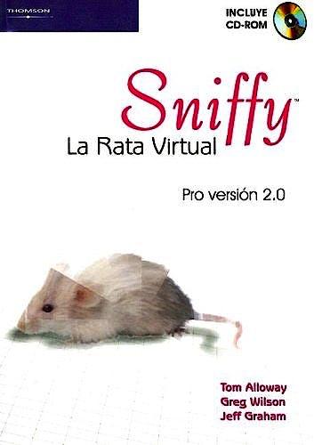 Portada del libro 9788497323932 Sniffy. la Rata Virtual. Pro Version 2.0