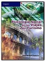 Portada del libro 9788497323987 Psicologia Social de los Viajes y del Turismo