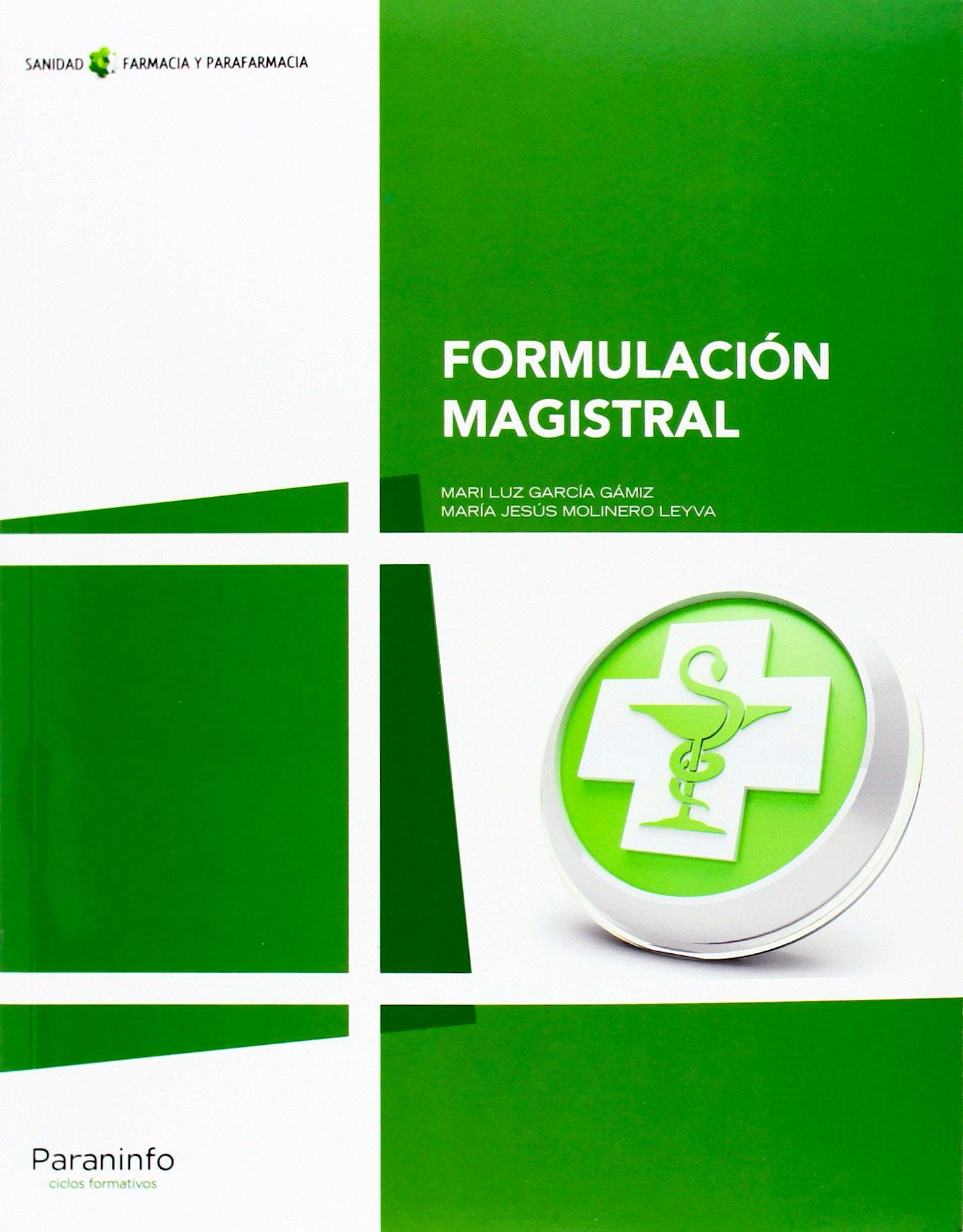 Portada del libro 9788497324533 Formulacion Magistral