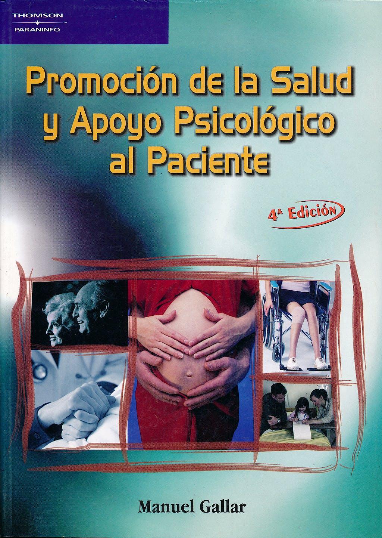 Portada del libro 9788497324632 Promocion de la Salud y Apoyo Psicologico al Paciente