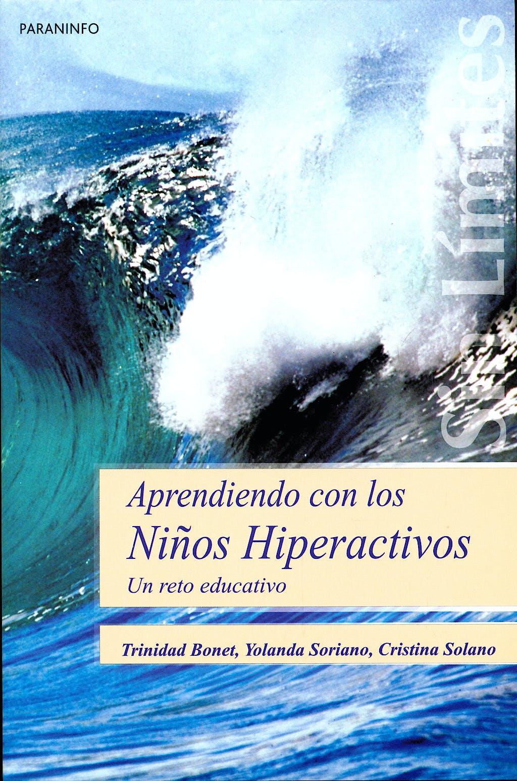 Portada del libro 9788497325035 Aprendiendo con los Niños Hiperactivos. un Reto Educativo