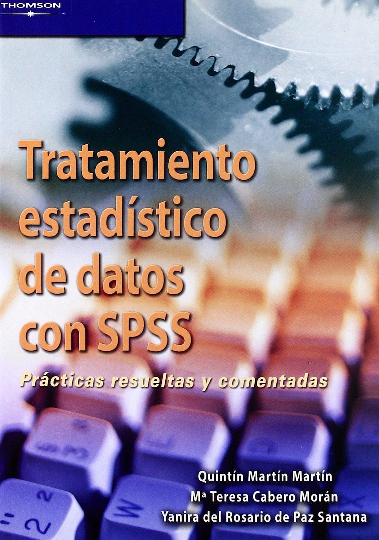 Portada del libro 9788497325530 Tratamiento Estadistico de Datos con Spss. Practicas Resueltas y Comentadas