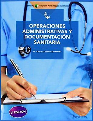 Portada del libro 9788497325691 Operaciones Administrativas y Documentacion Sanitaria (Grado Medio. Cuidados Auxiliares de Enfermeria)