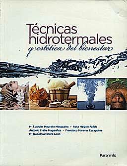Portada del libro 9788497326797 Tecnicas Hidrotermales y Estetica del Bienestar