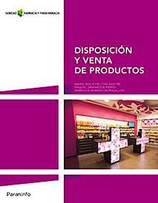 Portada del libro 9788497328890 Disposicion y Venta de Productos (Grado Medio. Farmacia y Parafarmacia)