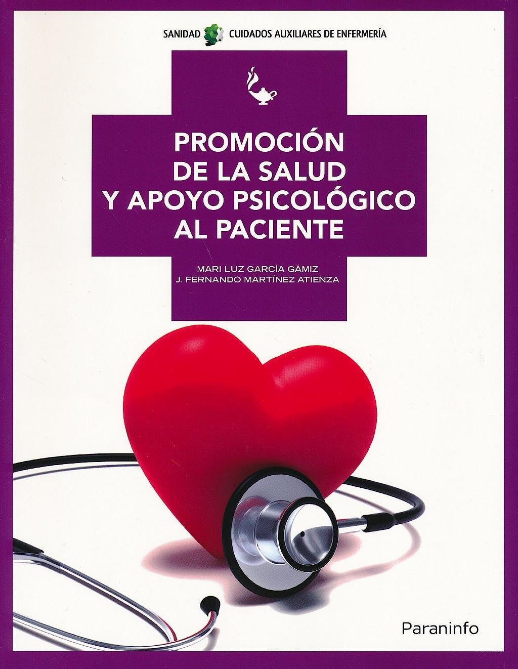 Portada del libro 9788497329286 Promocion de la Salud y Apoyo Psicologico al Paciente (Grado Medio. Cuidados Auxiliares de Enfermeria)