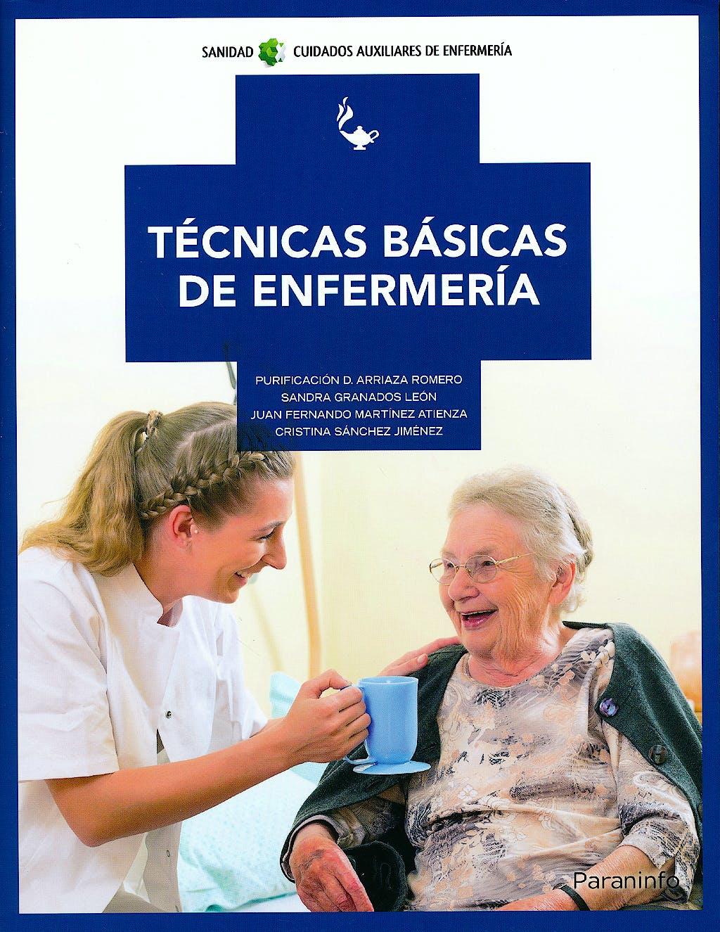 Portada del libro 9788497329293 Tecnicas Basicas de Enfermeria (Grado Medio. Cuidados Auxiliares de Enfermeria)