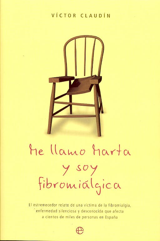 Portada del libro 9788497341554 Me Llamo Marta y Soy Fibromialgica