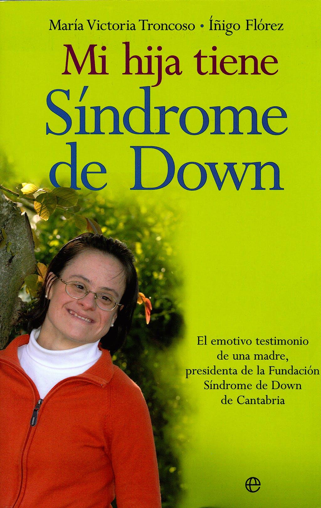 Portada del libro 9788497345170 Mi Hija Tiene Sindrome de Down
