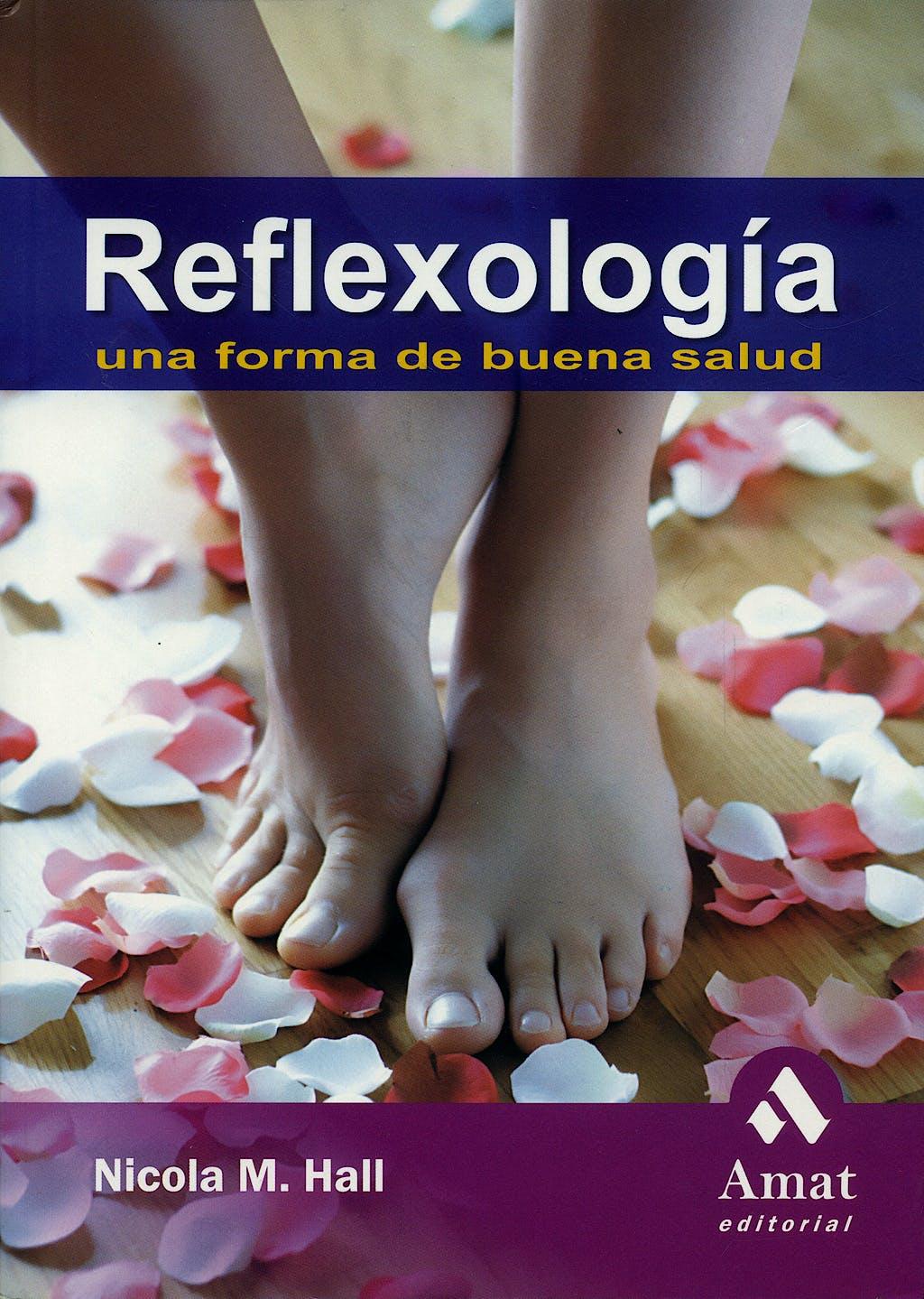 Portada del libro 9788497352291 Reflexologia. una forma de Buena Salud