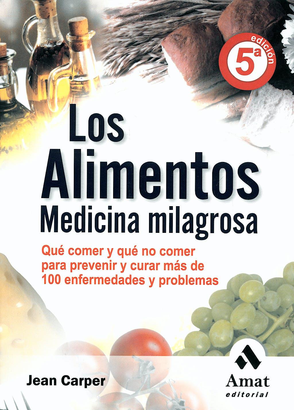 Portada del libro 9788497353137 Los Alimentos Medicina Milagrosa