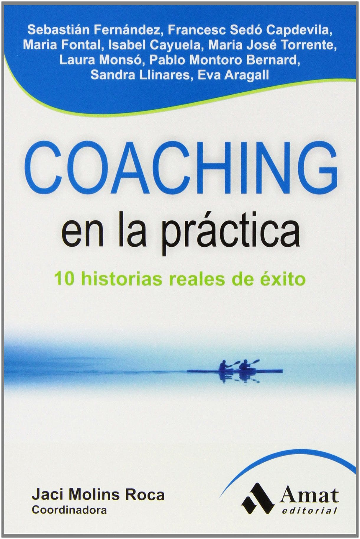 Portada del libro 9788497356930 Coaching en la Practica. 10 Historias Reales de Éxito