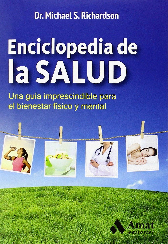 Portada del libro 9788497357791 Enciclopedia de la Salud. una Guia Imprescindible para el Bienestar Fisico y Mental