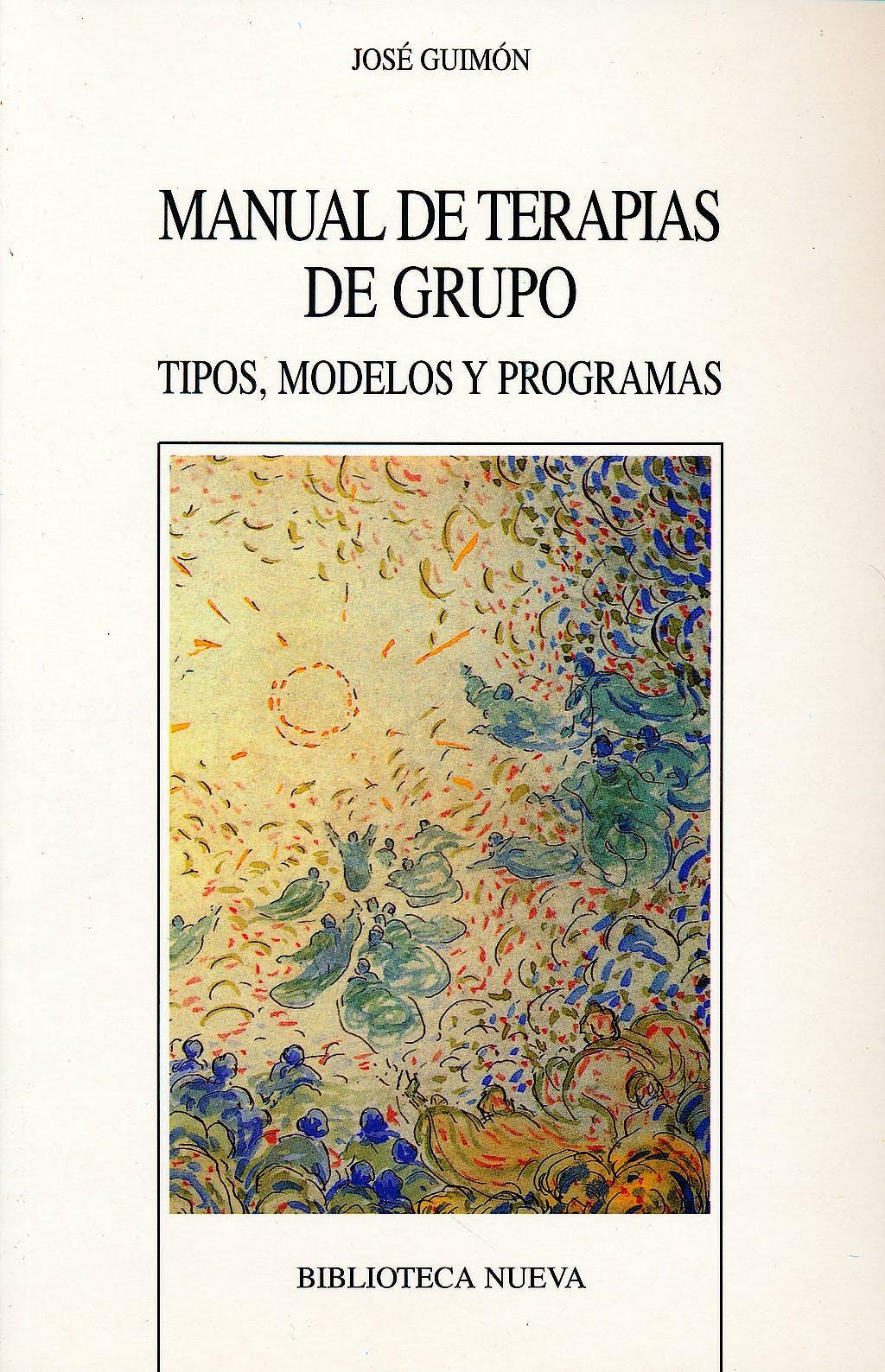 Portada del libro 9788497421133 Manual de Terapias de Grupo. Tipos, Modelos y Programas