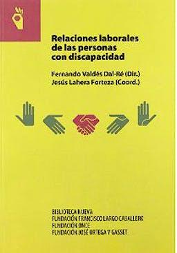 Portada del libro 9788497424332 Relaciones Laborales de las Personas con Discapacidad