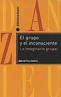 Portada del libro 9788497429511 El Grupo y el Inconsciente. lo Imaginario Grupal