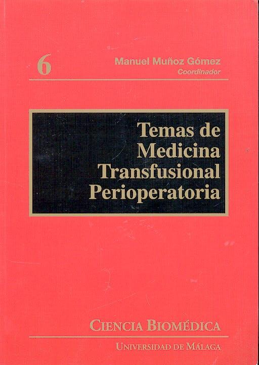 Portada del libro 9788497470995 Temas de Medicina Transfusional Perioperatoria