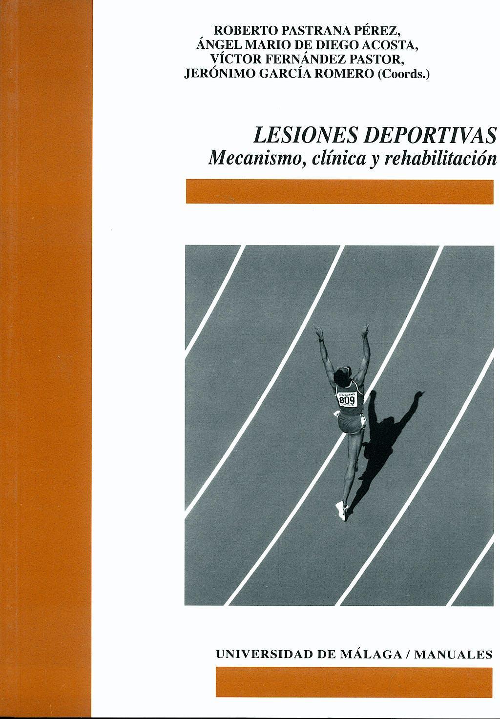 Portada del libro 9788497471862 Lesiones Deportivas. Mecanismo, Clinica y Rehabilitacion
