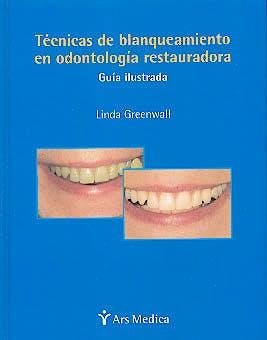 Portada del libro 9788497510073 Tecnicas de Blanqueamiento en Odontologia Reparadora. Guia Ilustrada
