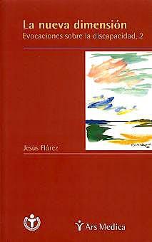 Portada del libro 9788497510233 La Nueva Dimension. Evocaciones sobre la Discapacidad, 2